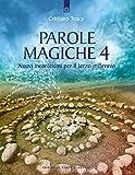 Parole magiche: 4
