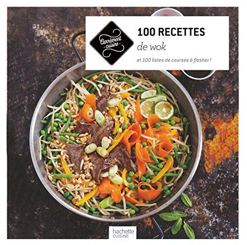 100 recettes de wok (Carrément cuisine)