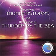 Electrifying Thunderstorms and Thunder by the Sea