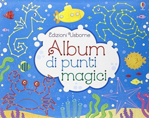 Album di punti magici. disegno passo dopo passo. ediz. illustrata