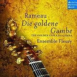 Rameau - Die Goldene Gambe
