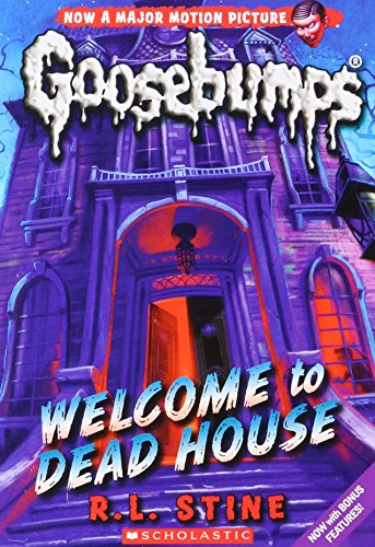 Welcome to Dead House (Classic Goosebumps #13) por R. L. Stine