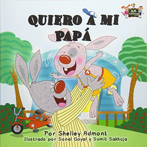 Quiero a mi Papá (Spanish Bedtime Collection) por Shelley Admont