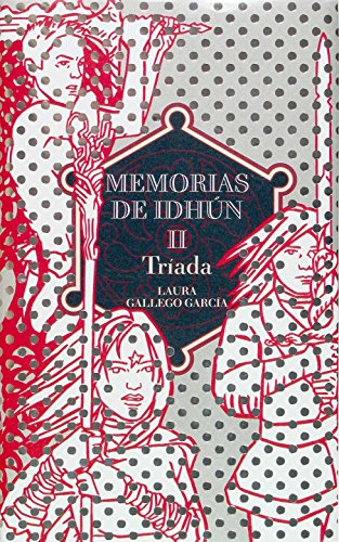 Memorias de Idhún: tríada (Memorias de Idhun) por Laura Gallego García