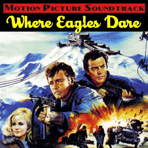 Where Eagles Dare (Music From ...