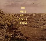 Songtexte von The Mess Hall - Devils Elbow