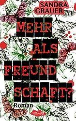 Mehr als Freundschaft? (German Edition) by Sandra Grauer (2014-09-13)