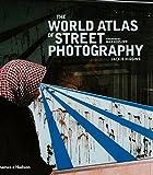 The World Atlas of Street Photography