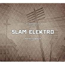 Slam Elektro: Poetry Sampler 2013