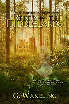 Spirits of the Middlelands (Inside Evil Book 3) by [Wakeling, Geoffrey]