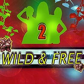 Miradey-Wild & Free 2
