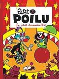 Petit Poilu, Tome 14 : En piste les andouilles !