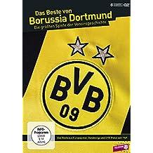 Das Beste von BORUSSIA DORTMUND - Die größten Spiele der Vereinsgeschichte