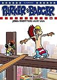 Telecharger Livres Parker Badger tome 6 Jobtrotters aux USA (PDF,EPUB,MOBI) gratuits en Francaise