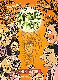 Zombies zarbis, tome 2 : Rien ne va plus ! par Marie Pavlenko