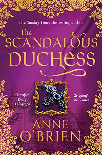 The Scandalous Duchess by Anne O'Brien