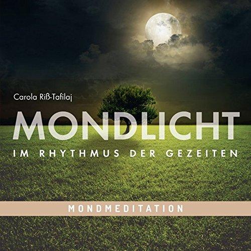 Mond-Meditation: MONDLICHT - Im Rhythmus der Gezeiten, Tiefenentspannung mit Traumreisen für Erwachsene mit Musik und Naturgeräuschen