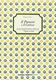 Scarica Libro Il prosecco e il Cartizze Zona produzione e ricette (PDF,EPUB,MOBI) Online Italiano Gratis