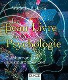 Le beau livre de la psychologie - Du chamanisme aux neurosciences