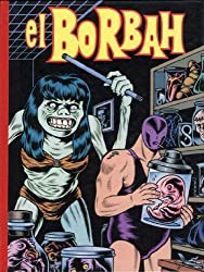El Borbah by Charles Burns (2006-01-17)