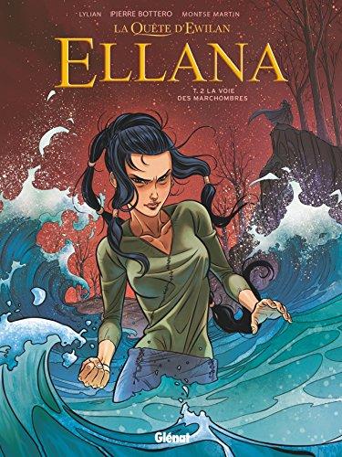 Ellana - Tome 02: La Voie des Marchombres