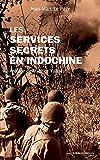 Les services secrets en Indochine (Poche Histoire)