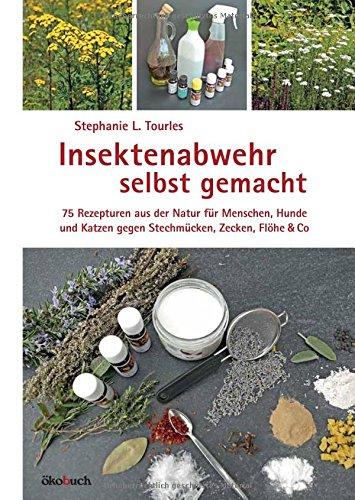 insektenabwehr-selbst-gemacht-75-rezepturen-aus-der-natur-fur-menschen-hun-de-und-katzen-gegen-stech