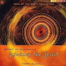 Spirit of Australia : Waking the Spirit