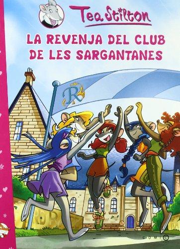 La revenja del Club de les Sargantanes (Comic Books) por Tea Stilton