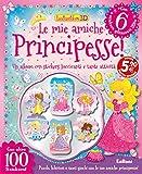 Scarica Libro Le mie amiche principesse Con adesivi Ediz illustrata (PDF,EPUB,MOBI) Online Italiano Gratis