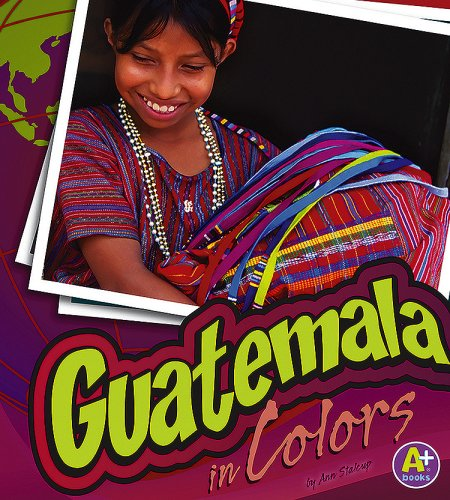 Guatemala In Colors World Of Colors