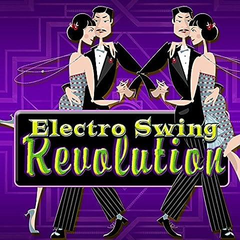 Electro Swing Revolution