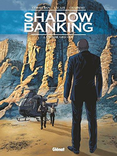Shadow banking [Bande dessinée] [Série] (t.03) : La bombe grecque