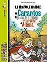La véritable histoire de Carantos, le jeune Gaulois qui survécut à Alésia par Perrier