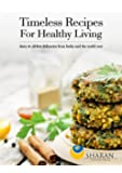 Timeless Recipes For Healthy Living