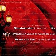 Shostakovich : Piano Trios 1 & 2, 7 Romances on Verses by Alexander Blok