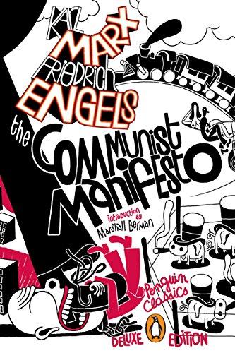 Communist Manifesto: Penguin Classics Deluxe Edition (Penguin Classics Deluxe Edtn)
