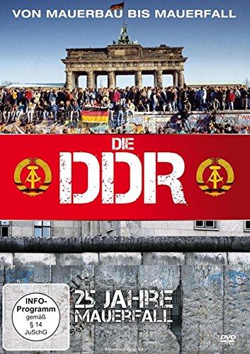 Die DDR - Von Mauerbau bis Mauerfall