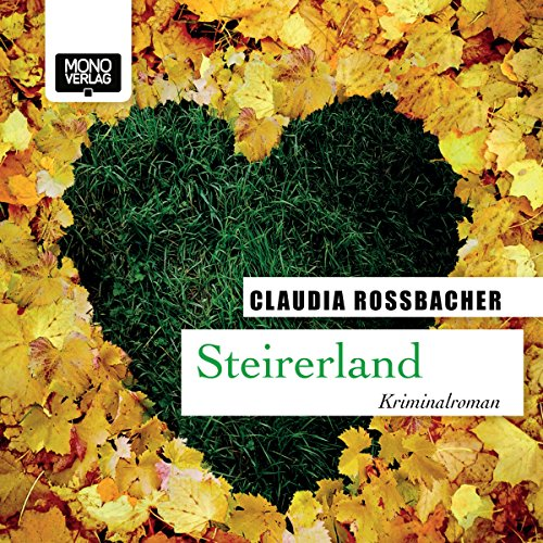 Buchseite und Rezensionen zu 'Steirerland (Sandra Mohr 5)' von Claudia Rossbacher