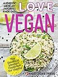 Image de Vegan: The Essential Mexican Cookbook for Vegans: (+ FREE BONUS MUG CAKE COOKBOOK!) (