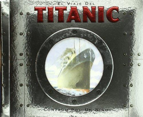 El viaje del Titanic: Contado por un niño (Castellano - Bruño - Albumes - Albumes Deluxe) por Duncan Crosbie