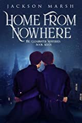 Home From Nowhere (The Clearwater Mysteries Book 7) Kindle Edition