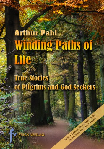Winding Paths of Life: The Stories of Pilgrims and God Seekers
