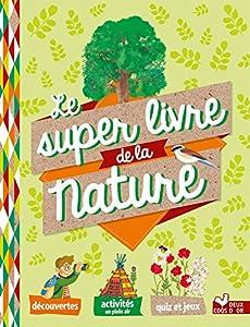 """Afficher """"Mon super livre de la nature"""""""