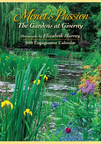 2018 Monets Passion: The Gardens at Giverny ENGAGEMENT CALENDAR