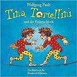 Tina Tortellini und der Ferienschreck