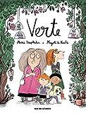 Verte / Magali Le Huche | Le Huche, Magali. Illustrateur