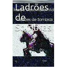 Ladrões de Sombras (Portuguese Edition)