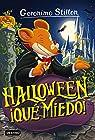 Halloween... ¡qué miedo!: Geronimo Stilton 25 ¡Todos los trucos para organizar tu fiesta de Halloween! par Stilton