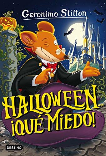 miedo!: Geronimo Stilton 25 ¡Todos los trucos para organizar tu fiesta de Halloween! (Todo Para Una Fiesta De Halloween)